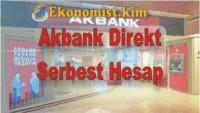 Akbank Serbest Hesap Nedir? %11 Hoşgeldin Faizi Hesaplama