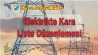 Elektrik Borcunu Ödemeyene Kara Liste Düzenlemesi 2019