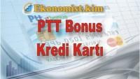 PTT Bonus Kredi Kartı Başvurusu Yapma Ve Sorgulama
