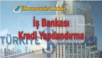 İş Bankası Tüketici Kredisi Yapılandırma