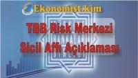Sicil Affı Türkiye Bankalar Birliği (TBB) Risk Merkezi Açıklaması