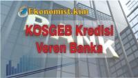 KOSGEB Kredisini En Hızlı Veren Banka