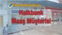 Halk Bankası Maaş Müşteri Kredisi