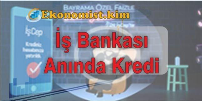 İş Bankası İşCep Anında Kredi Başvurusu