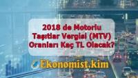 2019 de Motorlu Taşıtlar Vergisi (MTV) Kaç Olacak?