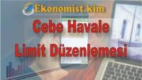 Cebe Havale Limiti Düzenlemesi 2019