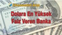 Dolara Yüksek Faiz Veren Banka 2019