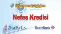 Nefes Kredisi Deniz Bank, Ziraat Bankası, Halk Bankası 2019