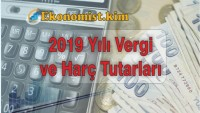 Yeni Vergi ve Harç Ücretleri 2019