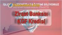 İşletmelere Enflasyon Endeksli KGF Teminatlı Kredi Ziraat Bankası